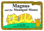 Magnus and the Maungati Mouse