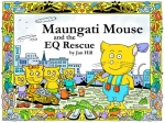 Maungati Mouse and the EQ Rescue